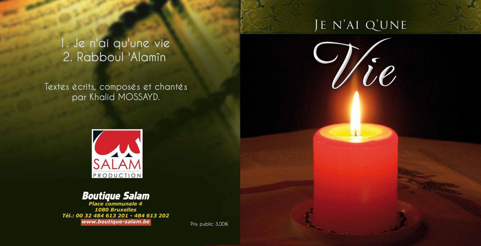 """Sortie de """"Je n'ai qu'une vie"""", le dernier single de Khalid Mossayd (ex chanteur des Silence des Mosquées)"""