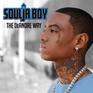 [Multi] Soulja Boy - THE Deandre WAY (2010) (Deluxe Edition) - Megaupload